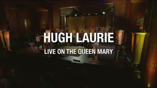 Yle Live: Hugh Laurie on the Queen Mary: 22.05.2016 21.50