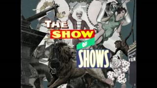 The Show of Shows (12): 24.09.2016 21.00