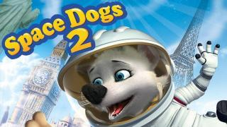Space Dogs 2 (S) - Space Dogs 2