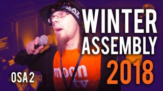 Winter Assembly 2018, osa 2