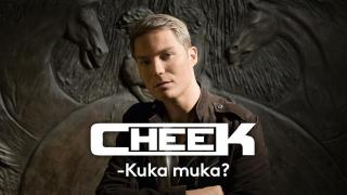 Cheek - Kuka muka? (S) - Cheek - Kuka muka?