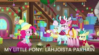 My Little Pony: Lahjoista parhain - My Little Pony: Best Gift Ever